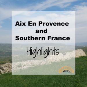 southern france highlights bridges through life blog