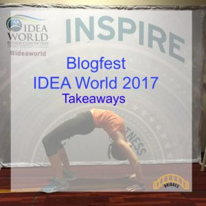 blogfest idea world 2017 takeaways